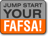 Jump Start Your FAFSA!