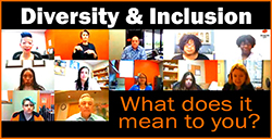 Diversity & Inclusion - What does it mean to you?
