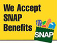We accept SNAP benefits